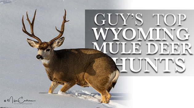 Guy's Top Wyoming Deer Hunts: 2018 Edition - Eastmans