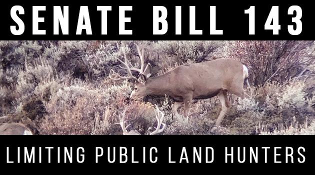 Montana SB143 Developments on Limiting Public Land Hunters